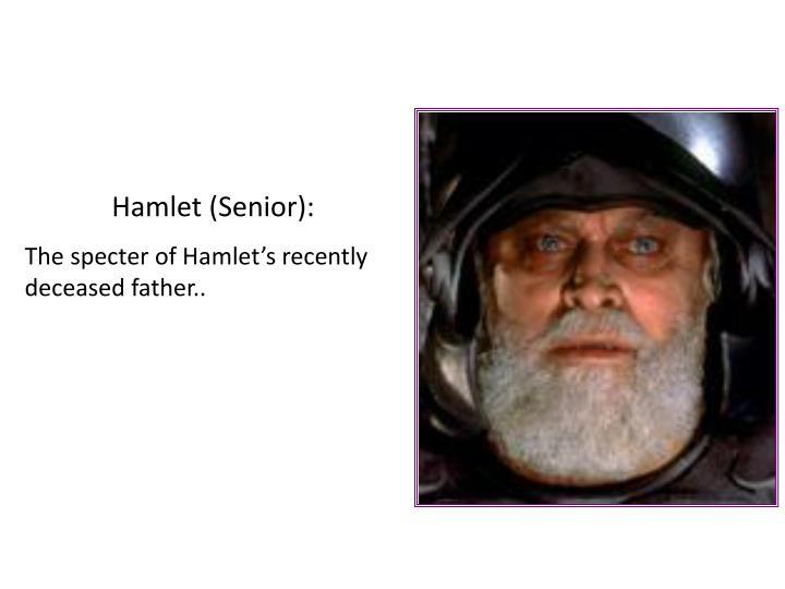 Hamlet (Senior):