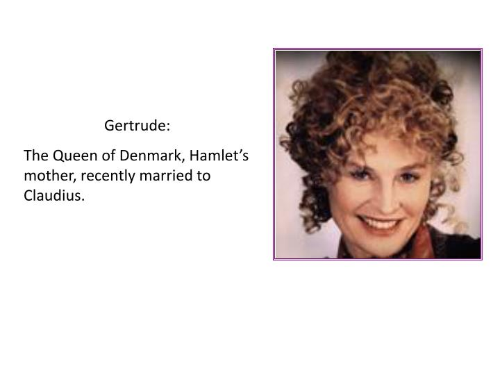 Gertrude: