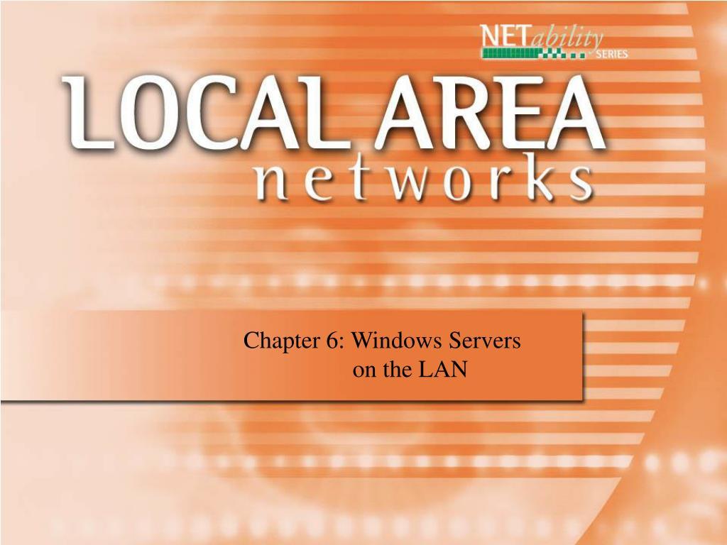 Chapter 6: Windows Servers