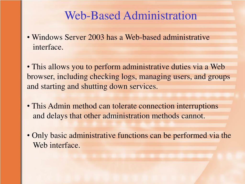 Web-Based Administration