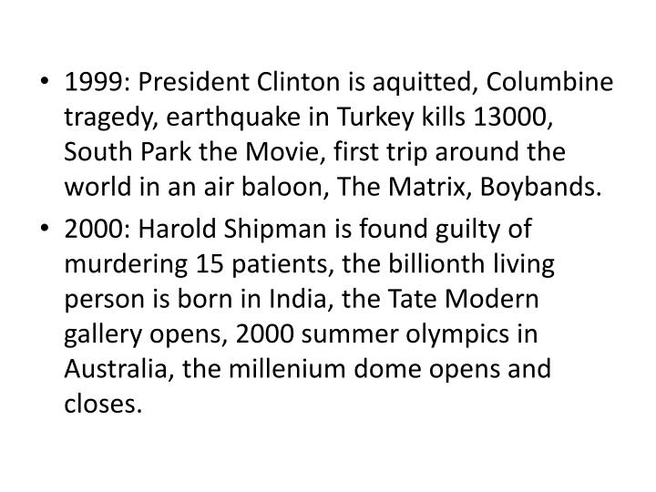 1999: President Clinton is