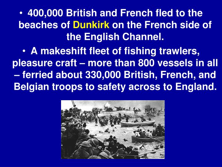 400,000 British and French fled to the beaches of