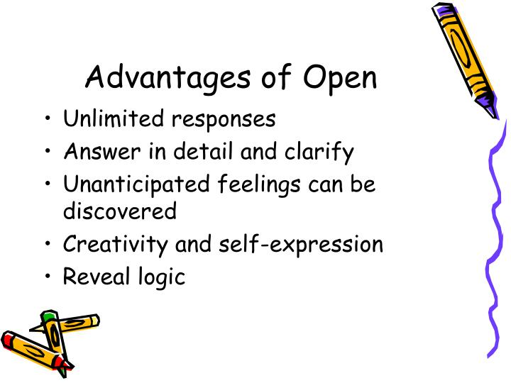 Advantages of Open