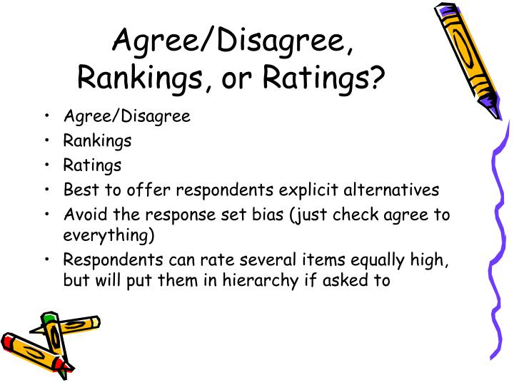 Agree/Disagree, Rankings, or Ratings?