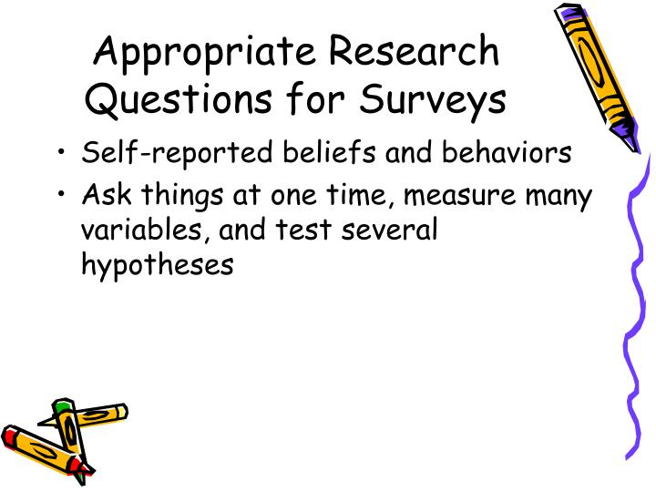 Appropriate research questions for surveys