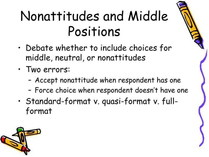 Nonattitudes and Middle Positions