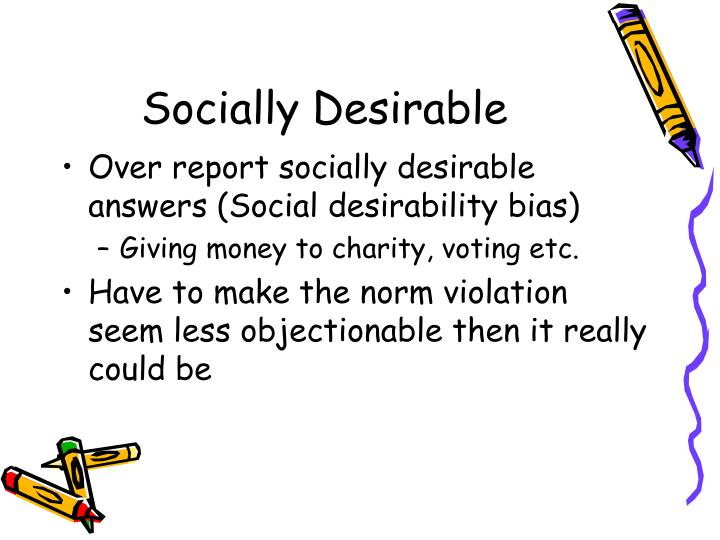 Socially Desirable