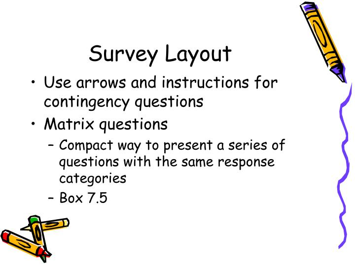 Survey Layout