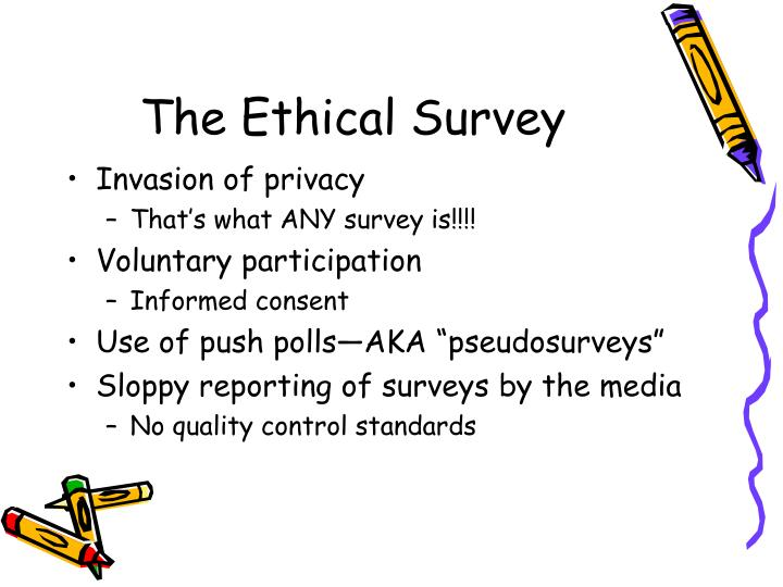 The Ethical Survey