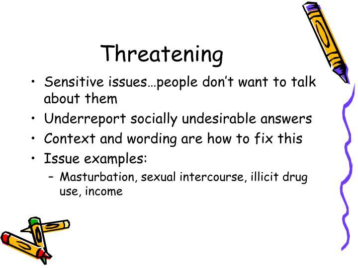 Threatening