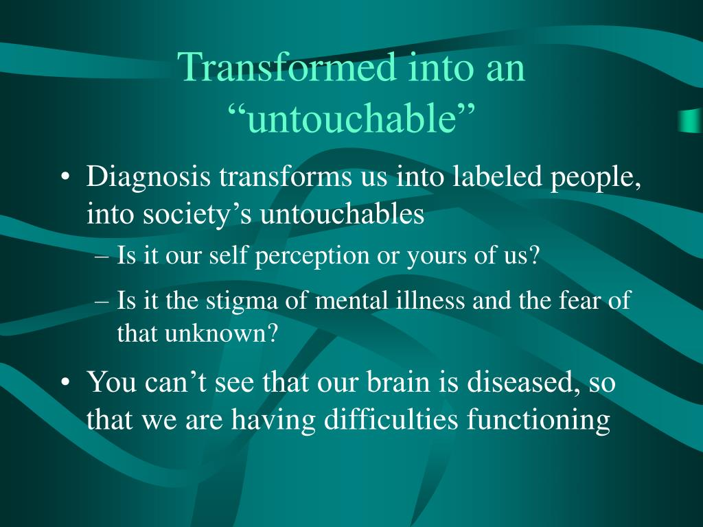 "Transformed into an ""untouchable"""