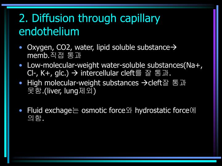 2. Diffusion through capillary endothelium