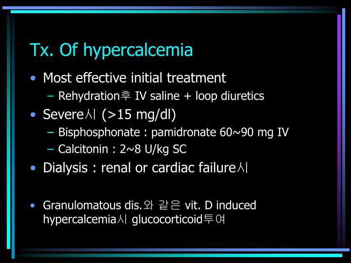 Tx. Of hypercalcemia