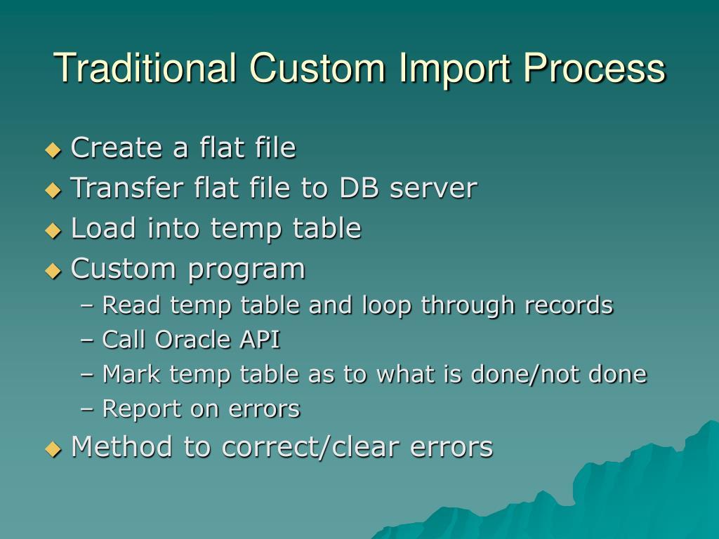 Traditional Custom Import Process