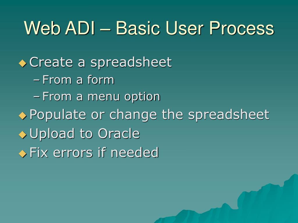 Web ADI – Basic User Process
