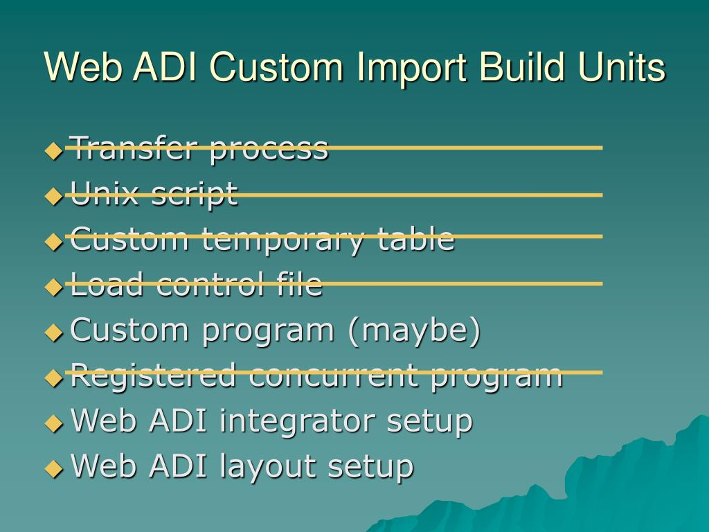 Web ADI Custom Import Build Units