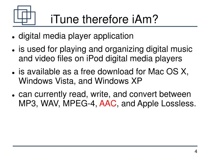iTune therefore iAm?