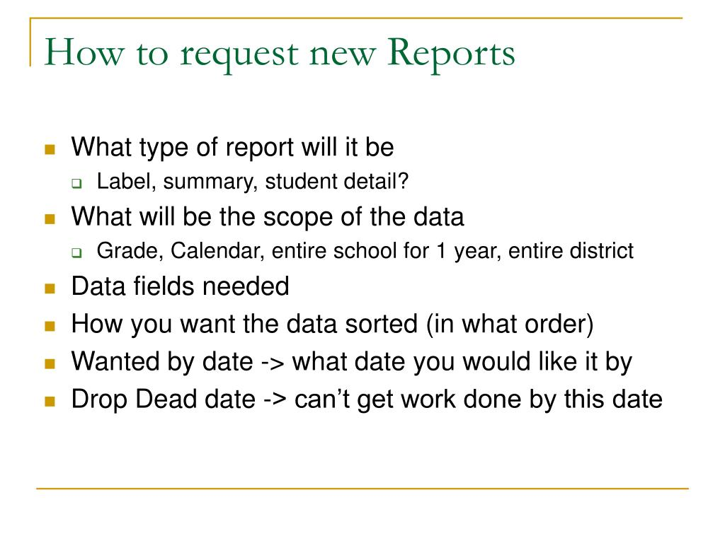 How to request new Reports