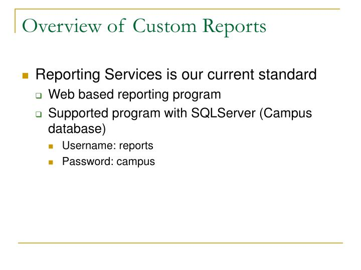 Overview of custom reports
