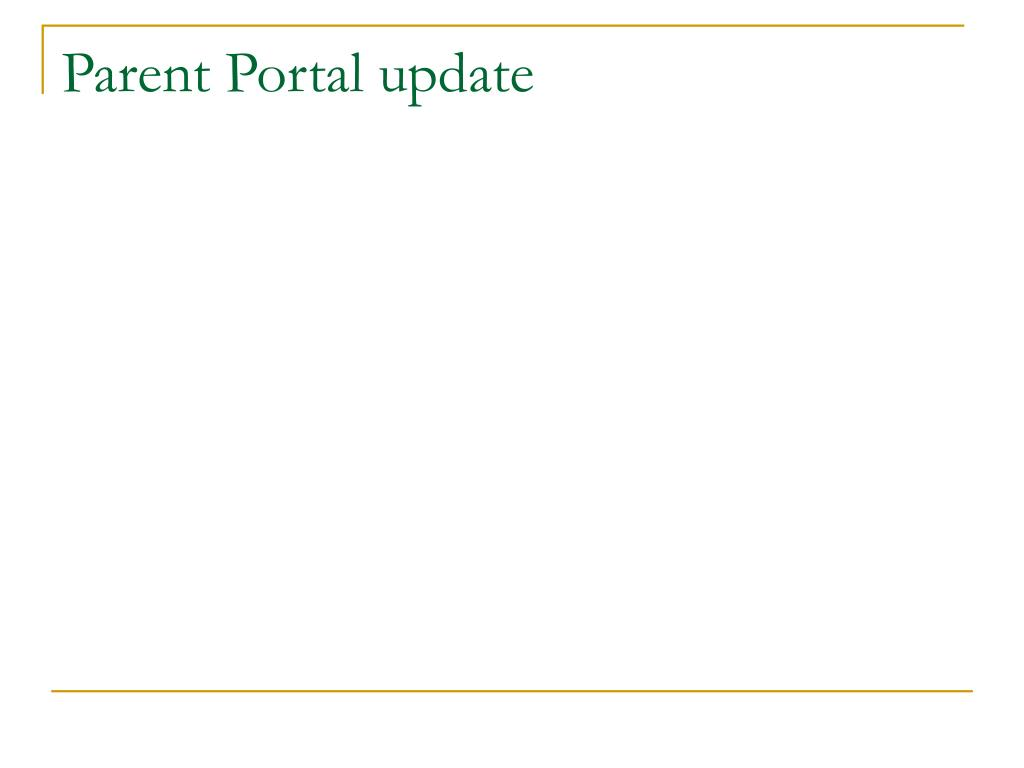 Parent Portal update