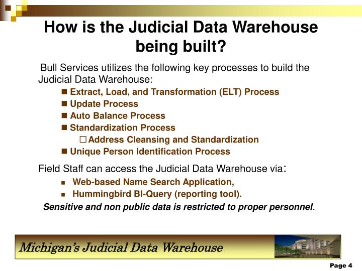 How is the Judicial Data Warehouse being built?