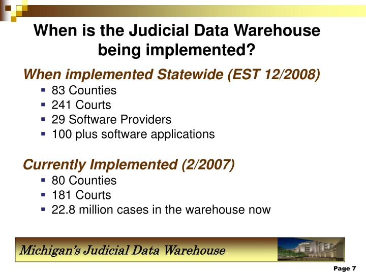 When is the Judicial Data Warehouse being implemented?