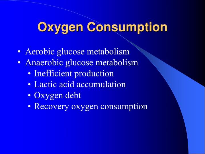 Oxygen Consumption