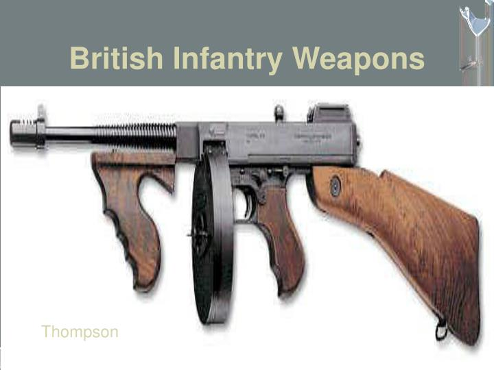 British Infantry Weapons