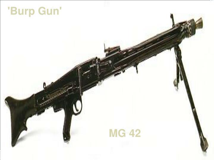 'Burp Gun'