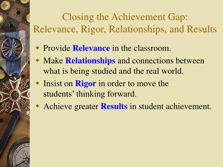 Closing the Achievement Gap: