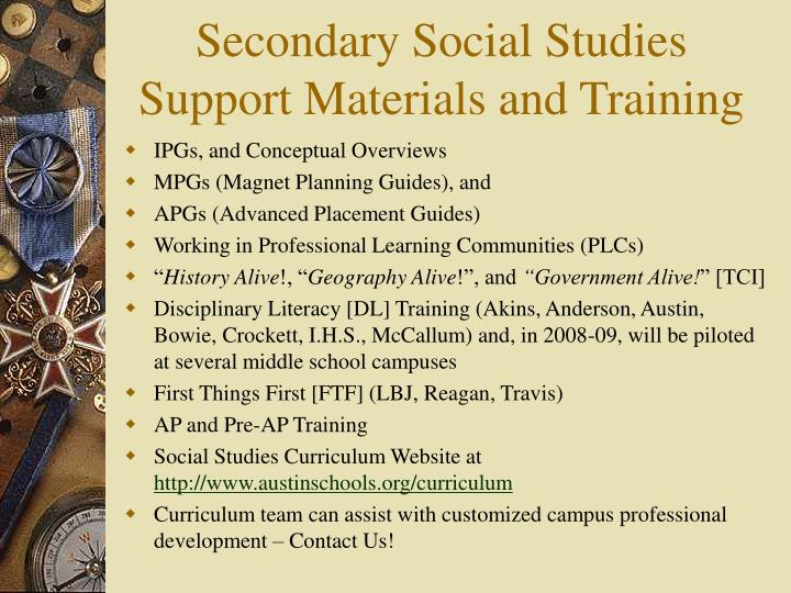 Secondary Social Studies   Support Materials and Training