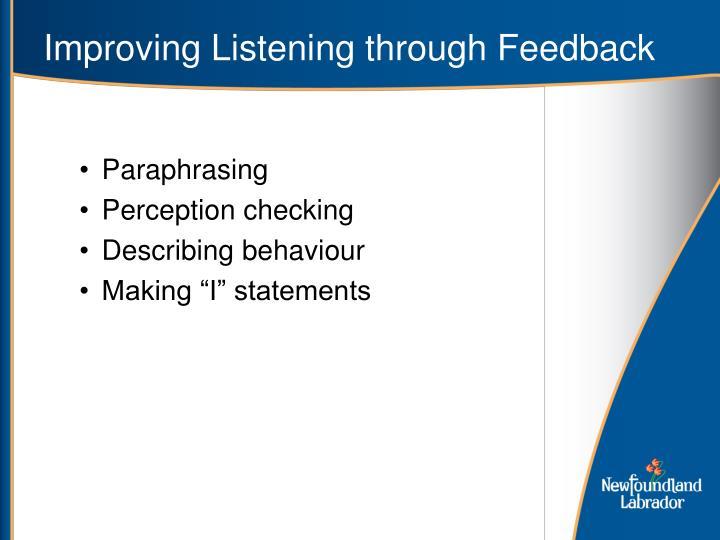 Improving Listening through Feedback
