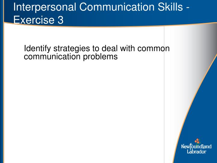 Interpersonal Communication Skills - Exercise 3