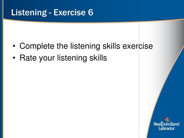 Listening - Exercise 6