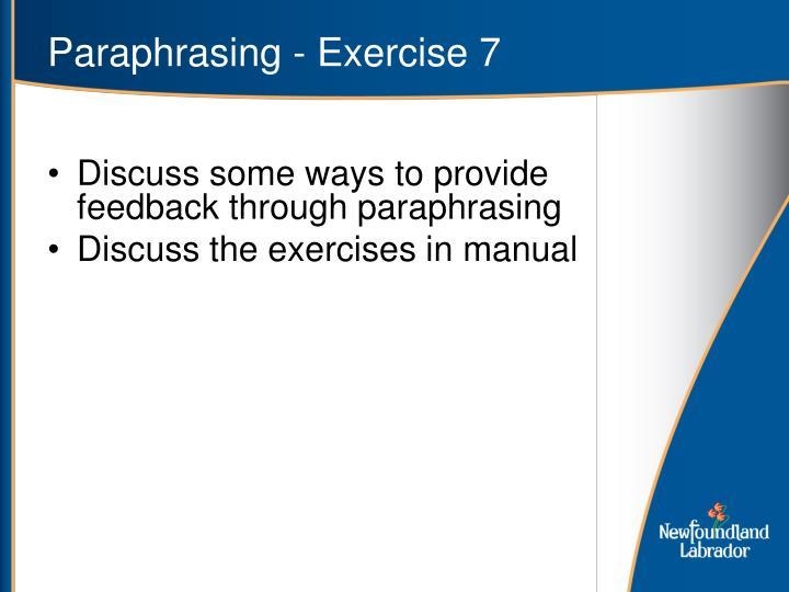 Paraphrasing - Exercise 7