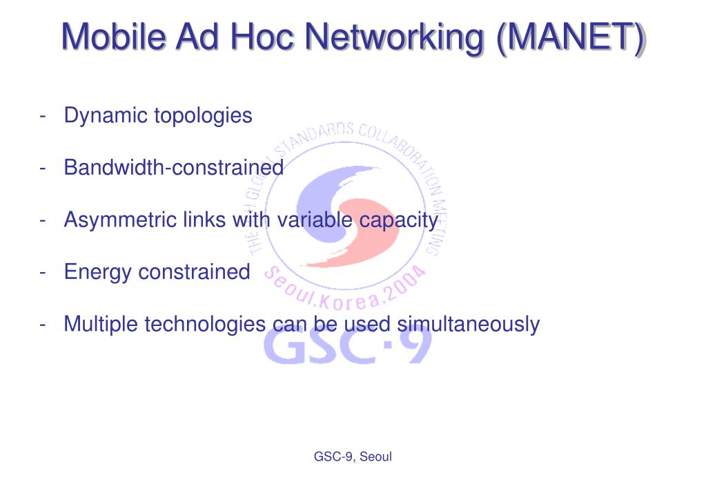 Mobile Ad Hoc Networking (MANET)