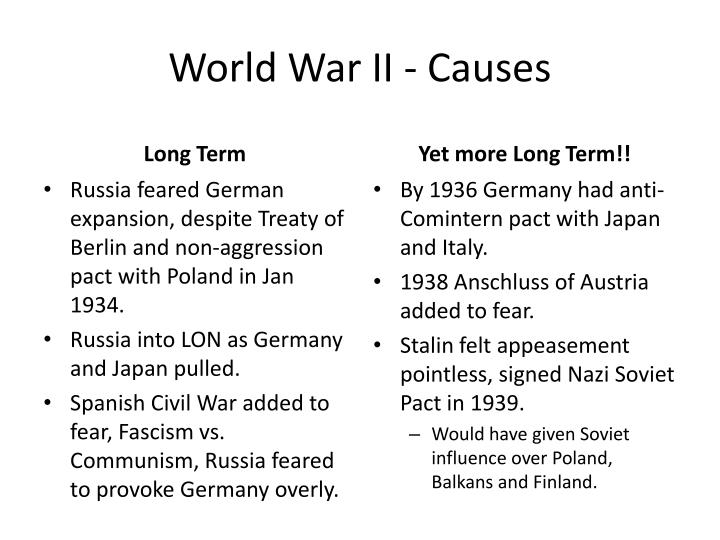 cause of ww2 essay Wwii the causes and effects the course of history in the world was forever changed by world war ii as the causes and effects are reviewed, one can't help but.