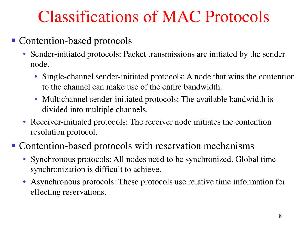 Classifications of MAC Protocols