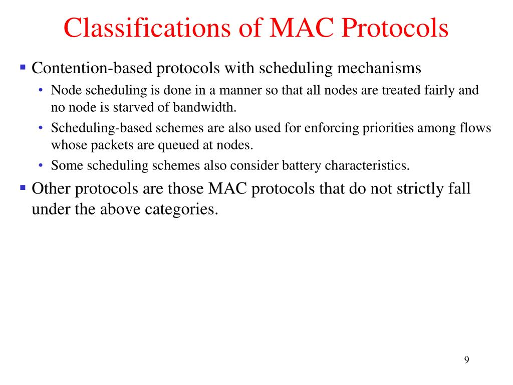Classifications of MAC Protocols