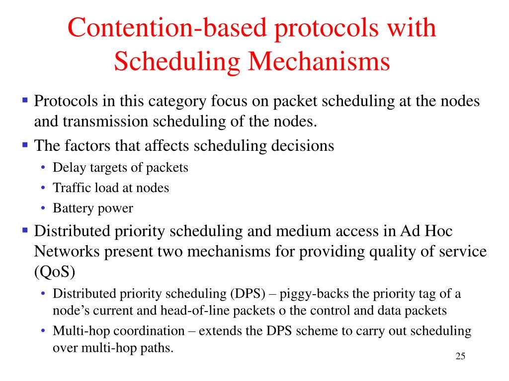 Contention-based protocols with Scheduling Mechanisms