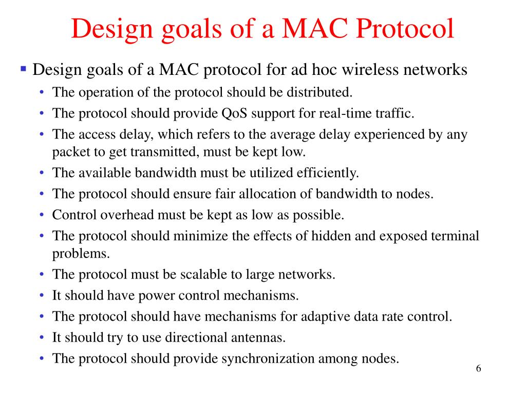 Design goals of a MAC Protocol