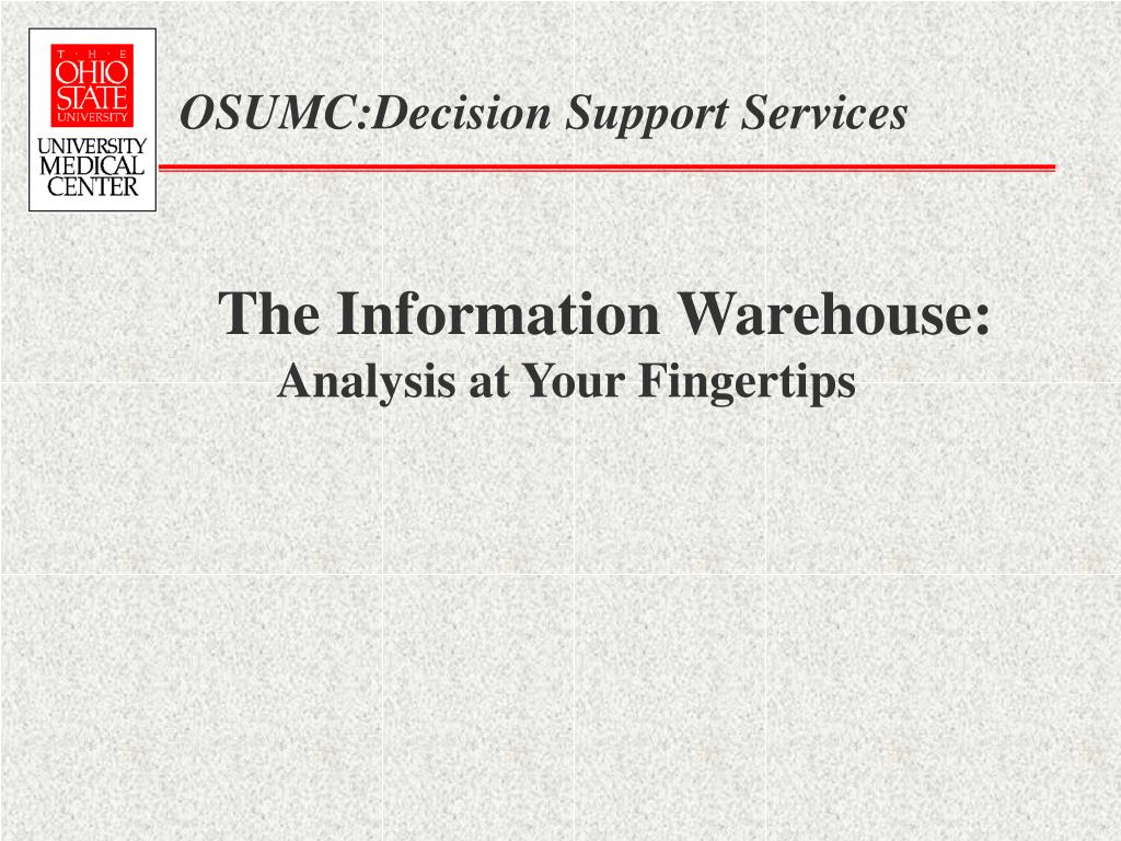 OSUMC:Decision Support Services