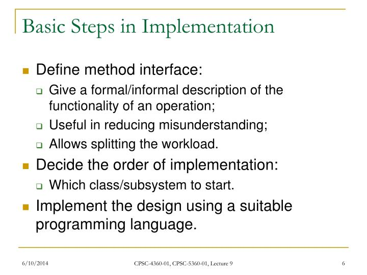 Basic Steps in Implementation