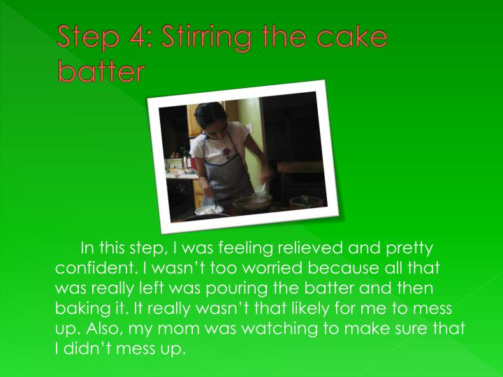 Step 4: Stirring the cake batter