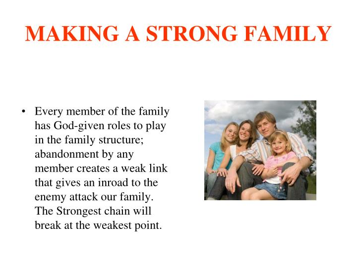 MAKING A STRONG FAMILY