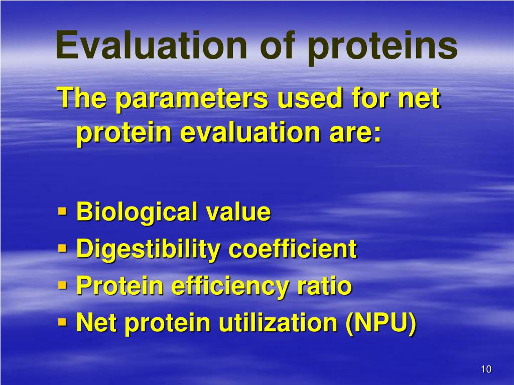 Evaluation of proteins