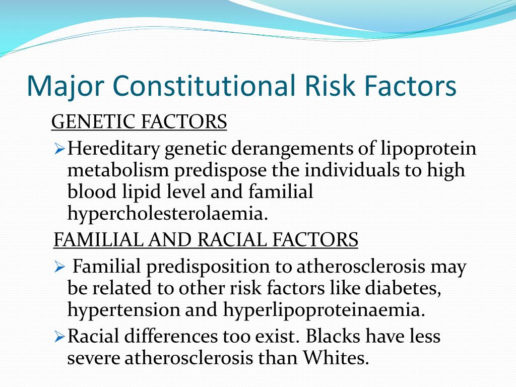 major risk factors for the development Learn which risk factors for heart disease you can't control and what lifestyle   have a higher rate of obesity, which puts them at a higher risk of developing heart .