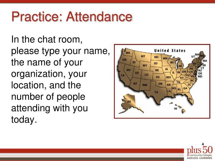 Practice: Attendance