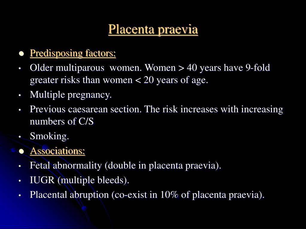 Dangers of a mature placenta
