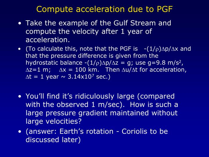 Compute acceleration due to PGF